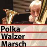 Titel PolkaWalzerMarsch